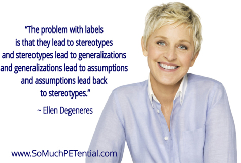 quote by Ellen Degeneres on labels and stereotypes