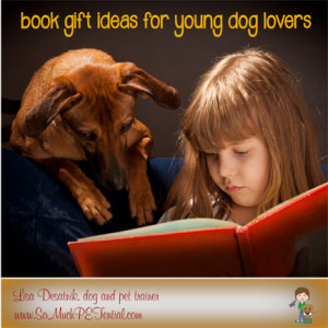 Christmas gift book ideas for kids who love dogs
