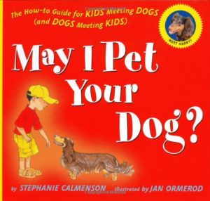May I Pet Your Dog, a book for children