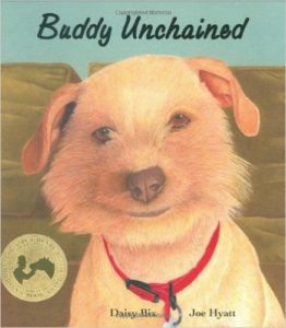 Buddy Unchained, a book for kids on dogs
